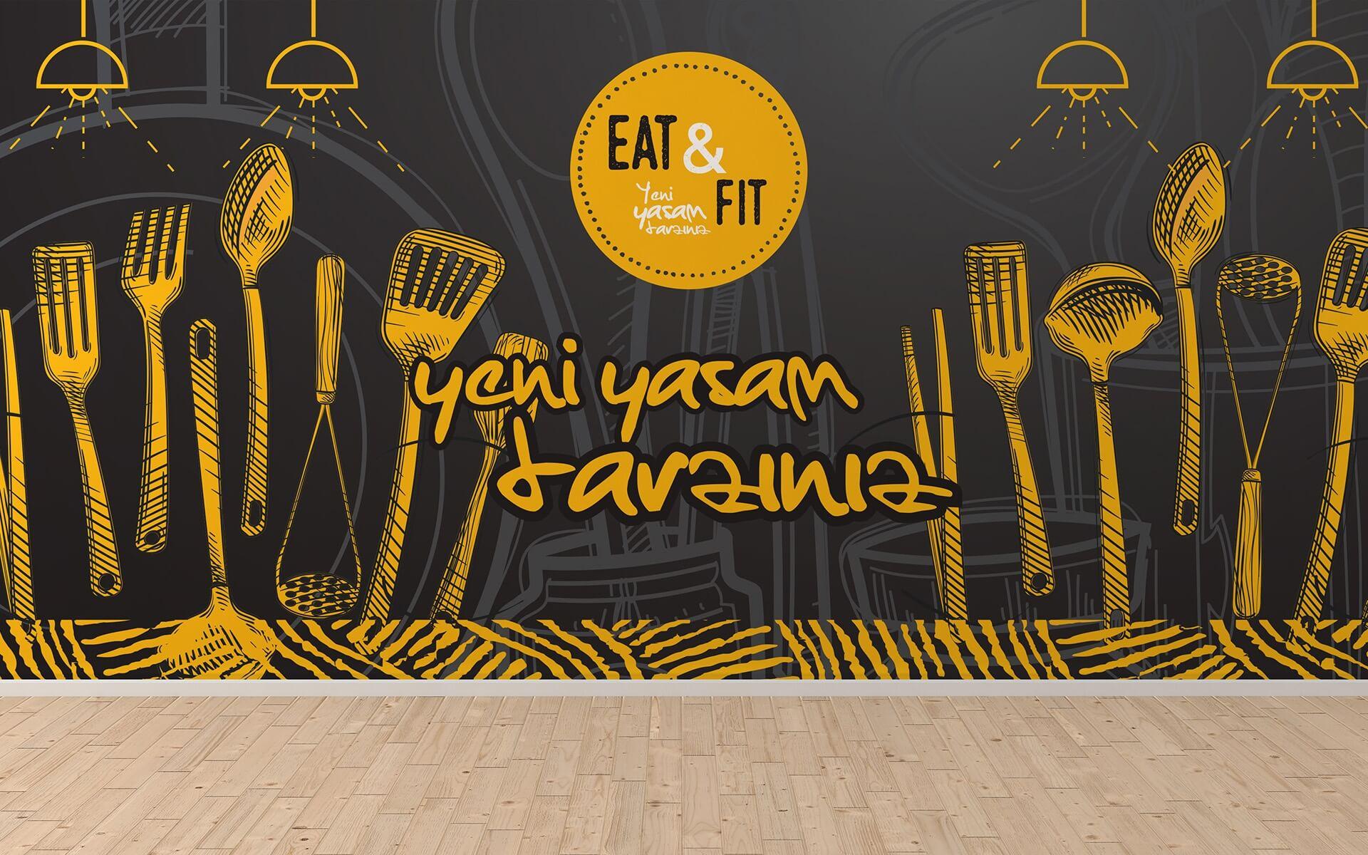 EAT & FİT DUVAR KAPLAMA